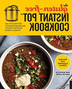 The Gluten-Free Instant Pot Cookbook Revised and Expanded Ed